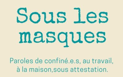 [Paroles] Sous les masques…